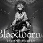 鈴原るるの【Bloodborne(ブラッドボーン)】鈴原狩人にリベンジするるッ!![2019/08/23]